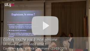 Video-Conference-Galton-touche-pas-mon-genome-Caeymaex